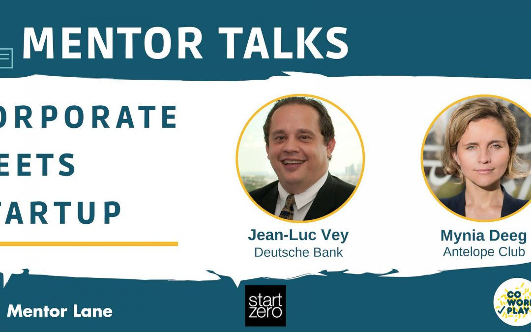 Mentor Talks – Corporate Meets Startup (12.11.18)