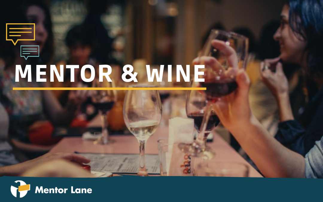 Mentor & Wine – Mentor Lane Community Treff (17.04.19)